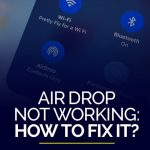 Air Drop not working How to fix it