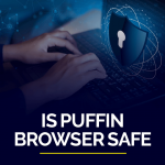 Is puffin browser safe